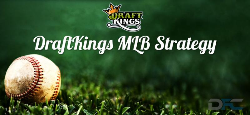 DraftKings MLB Strategy