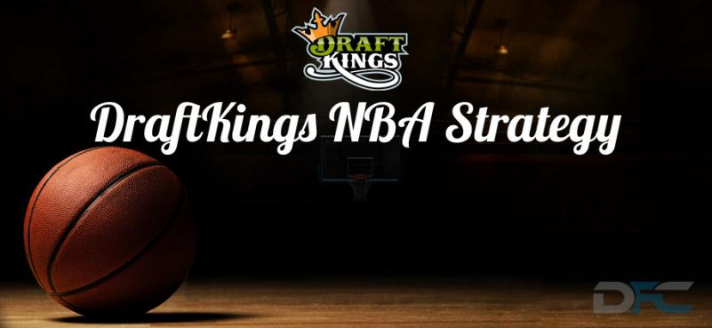 DraftKings NBA Strategy