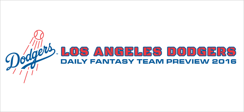 Los Angeles Dodgers - Daily Fantasy Team Preview 2016