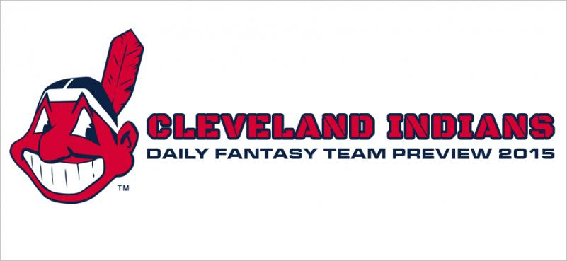 Cleveland Indians - Daily Fantasy Team Preview 2015