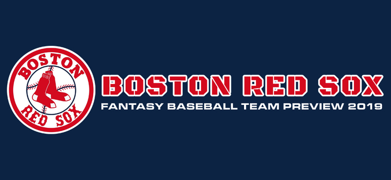 Boston Red Sox Fantasy Baseball Team Preview 2019