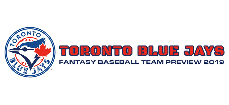 Toronto Blue Jays Fantasy Baseball Team Preview 2019
