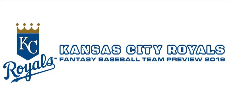Kansas City Royals Fantasy Baseball Team Preview 2019