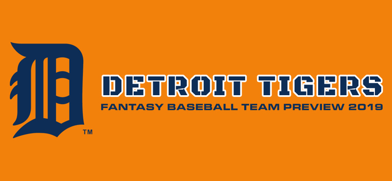 Detroit Tigers Fantasy Baseball Team Preview 2019