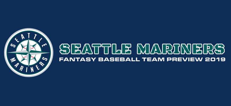 Seattle Mariners Fantasy Baseball Team Preview 2019