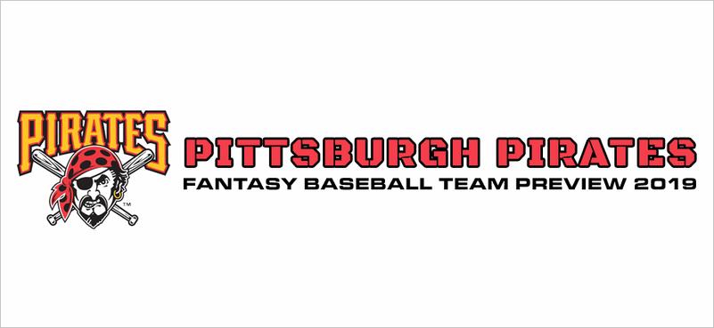 Pittsburgh Pirates Fantasy Baseball Team Preview 2019