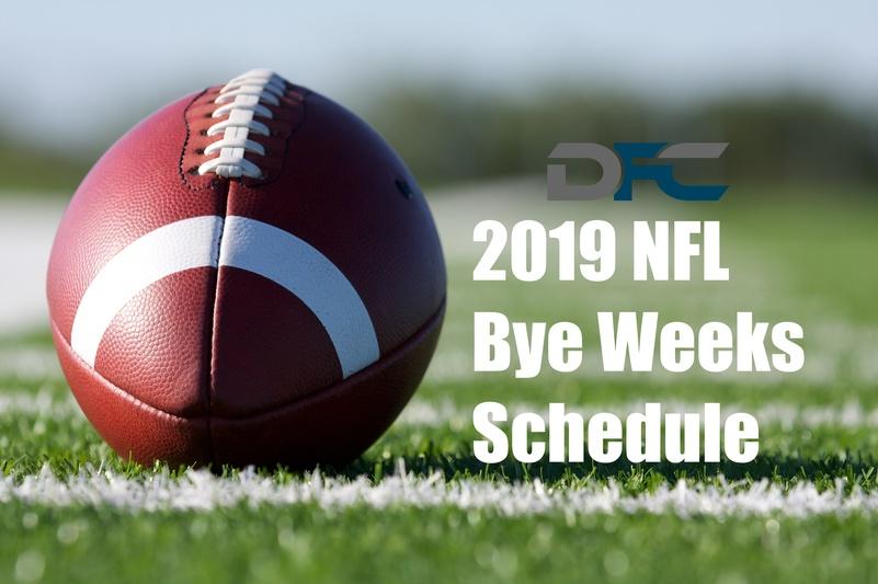 NFL Bye Weeks Schedule 2019