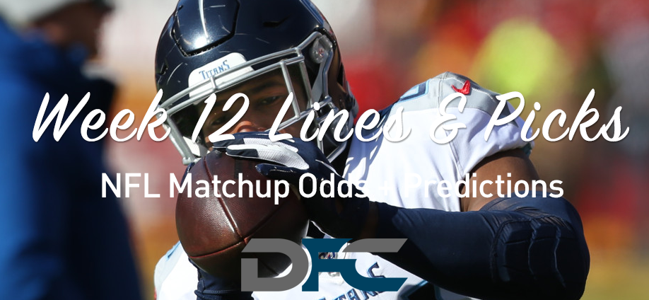 Week 12 NFL Lines & Odds: Matchup Predictions