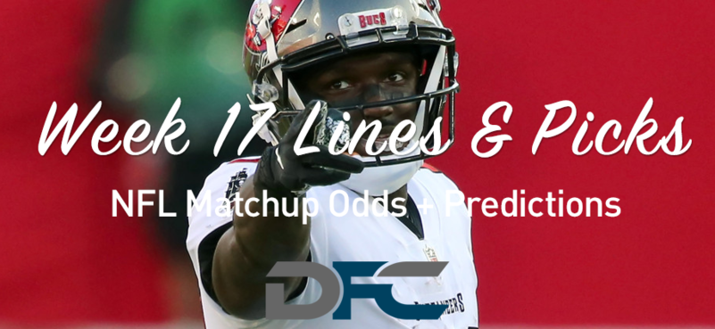 Week 17 NFL Lines & Odds: Matchup Predictions