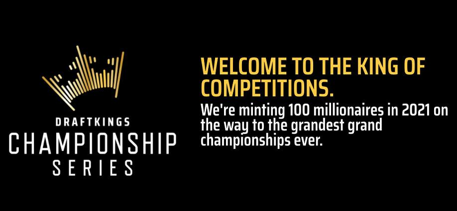 DraftKings Championship Series: Minting 100 Millionaires In 2021