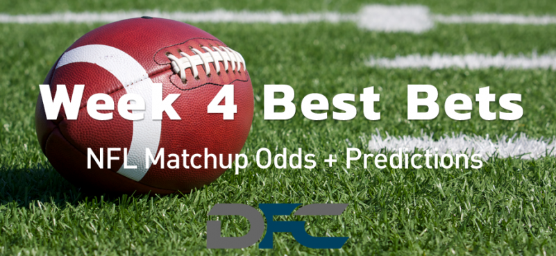 Week 4 NFL Best Bets, Picks, & Predictions