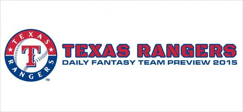 Texas Rangers - Daily Fantasy Team Preview 2015