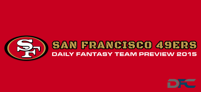 San Francisco 49ers Daily Fantasy Preview