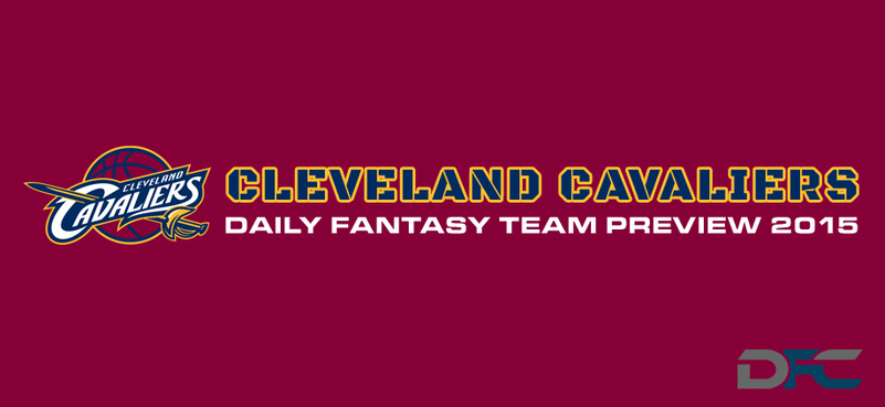 Cleveland Cavaliers Fantasy Team Preview