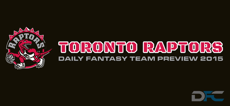 Toronto Raptors Fantasy Team Preview