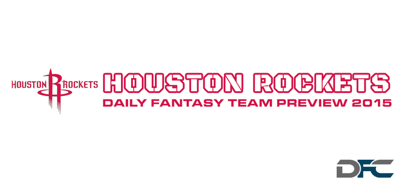 Houston Rockets Fantasy Team Preview