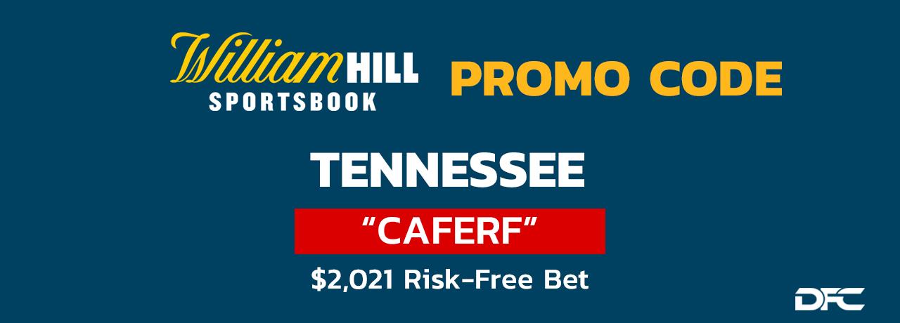 William Hill TN promo Code